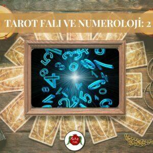 Tarot Falı ve Numeroloji: 2